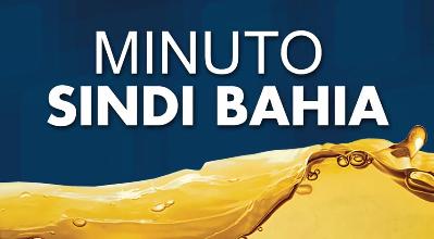 Minuto Sindi Bahia – Seis Meses de Gestão Nova Diretoria